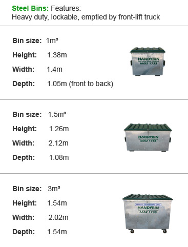 Steel Bins: Features: Heavy duty, lockable, emptied by front-lift truck